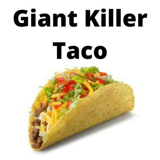 Picture of Giant Killer Taco